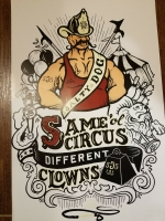 Same Circus Different Clowns Print