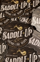 Saddle Up Sounds Like Work Decal