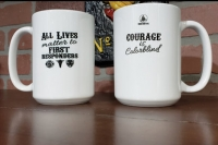 All Lives Matter to First Responders Ceramic Coffee Mug